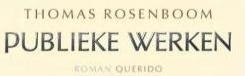 Publieke werken Thomas Rosenboom